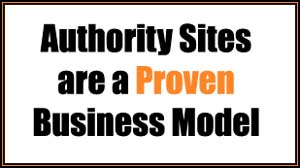 authority sites are a proven business model