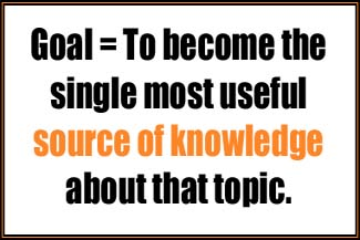 Goal = to become the single most useful source of information